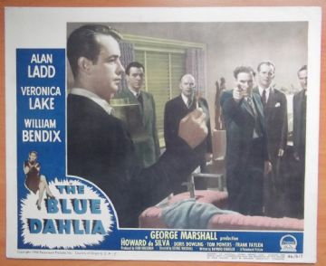 Blue Dahlia, Original Lobby Card, Alan Ladd, Veronica Lake, NOIR CLASSIC,'46